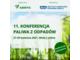 11. Konferencja Paliwa z odpadów odbędzie się w dniach 27-29 kwietnia w formule hybrydowej, czyli stacjonarnie w Wiśle lub online - zdjęcie