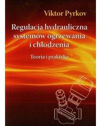Regulacja hydrauliczna systemów ogrzewania i chłodzenia - okładka