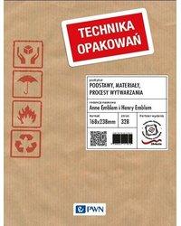 Technika opakowań. Podstawy, materiały, procesy wytwarzania - okładka