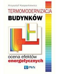 Termomodernizacja budynków. Ocena efektów energetycznych - okładka