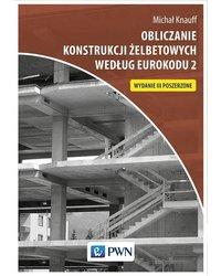 Obliczanie konstrukcji żelbetowych według Eurokodu 2 - okładka