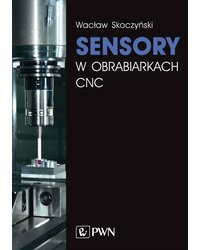 Sensory w obrabiarkach CNC - okładka