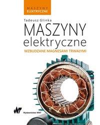 Maszyny elektryczne wzbudzane magnesami trwałymi - okładka