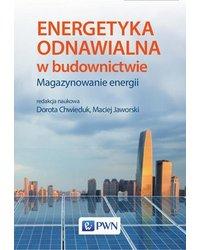 Energetyka odnawialna w budownictwie. Magazynowanie energii - okładka