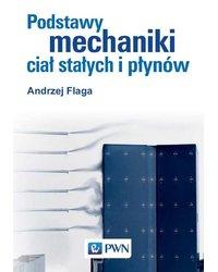 Podstawy mechaniki ciał stałych i płynów - okładka