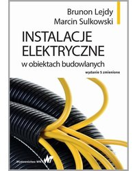 Instalacje elektryczne w obiektach budowlanych - okładka