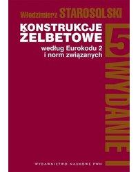 Konstrukcje żelbetowe według Eurokodu 2 i norm związanych Tom 5 - okładka