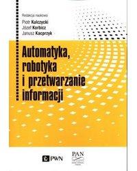 Automatyka, robotyka i przetwarzanie informacji - okładka