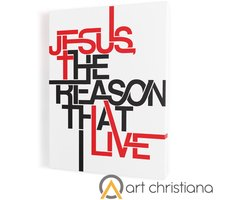 Jesus the reason that I live, obraz na płótnie canvas - zdjęcie