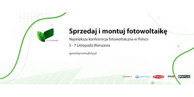 Sprzedaj i montuj fotowoltaikę - Konferencja szkoleniowa w Warszawie - zdjęcie