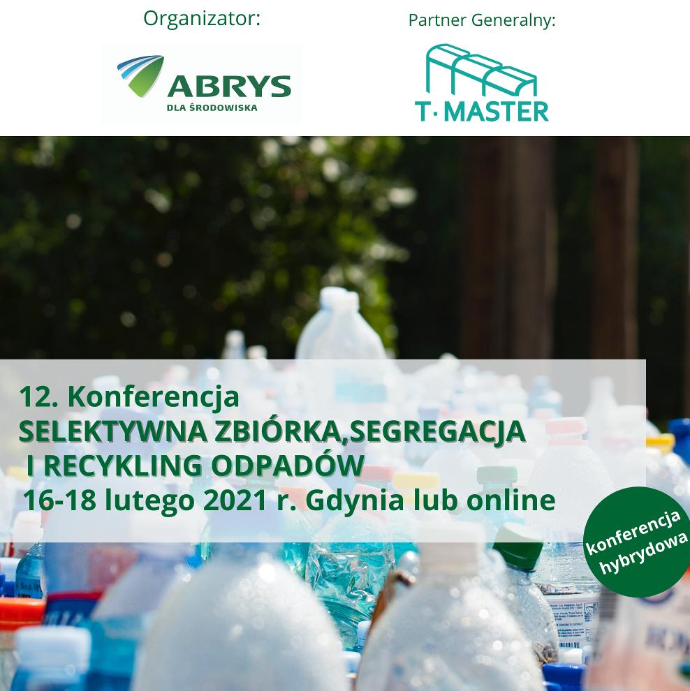 12. Konferencja Selektywna zbiórka, segregacja i recykling odpadów