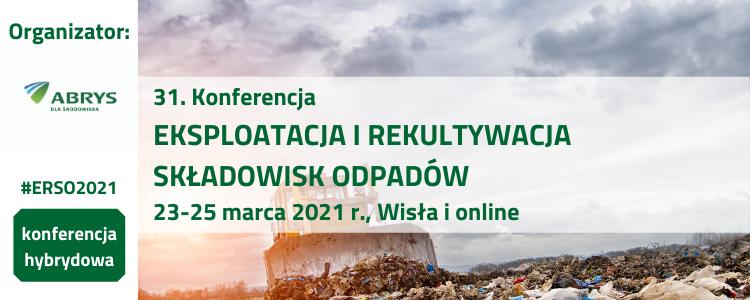 31. Konferencja Eksploatacja i rekultywacja składowisk odpadów