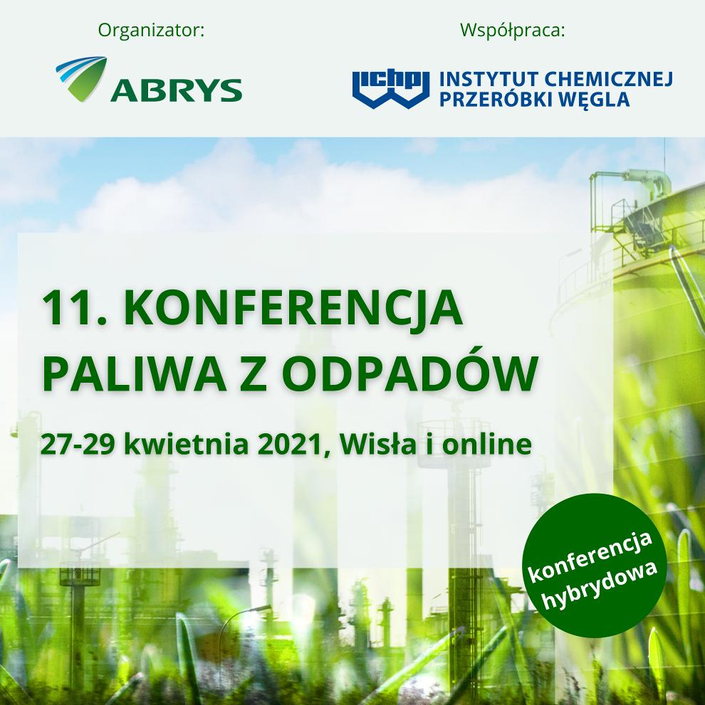 12. Konferencja Paliwa z odpadów odbędzie się w dniach 27-29 kwietnia w formule hybrydowej, czyli stacjonarnie w Wiśle lub online.