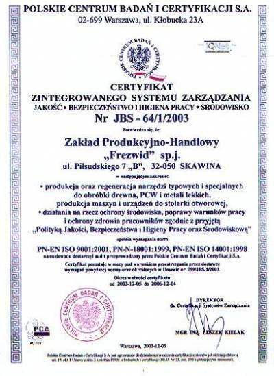 Certyfikat Zintegrowanego Systemu Zarządzania firmy FREZWID