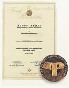 Złoty Medal Międzynarodowych Targów Poznańskich BUDMA 2005 firmy Blachy Pruszyński