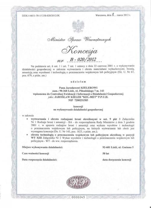 Koncesja Ministrestwo Spraw Wewnętrznych, Kel-Met