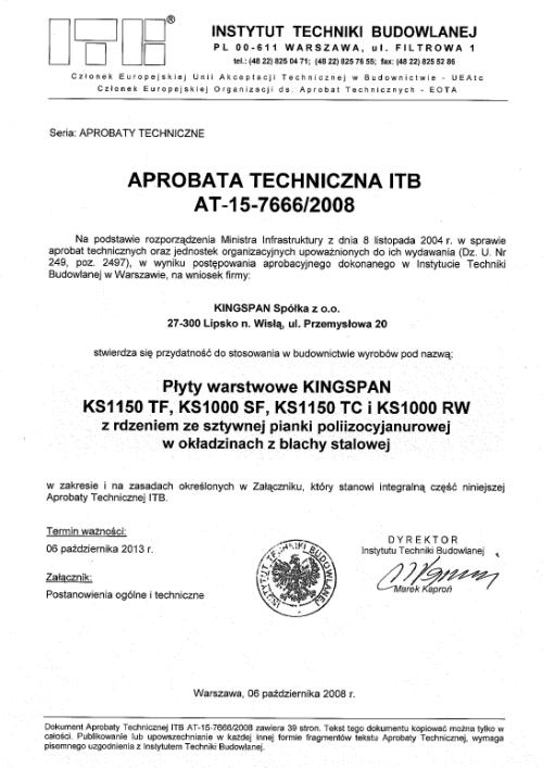 Certyfikat Aprobata techniczna na płyty warstwowe KINGSPAN KS1150 TF, KS1000 SF, KS1150 TC i KS1000RW dla KINGSPAN