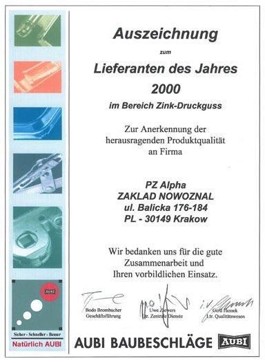 Nagroda: Dostawca roku 2000 firmy AUBI BAUBESCHLÄGE GmbH dla firmy ALPHA TECHNOLOGY