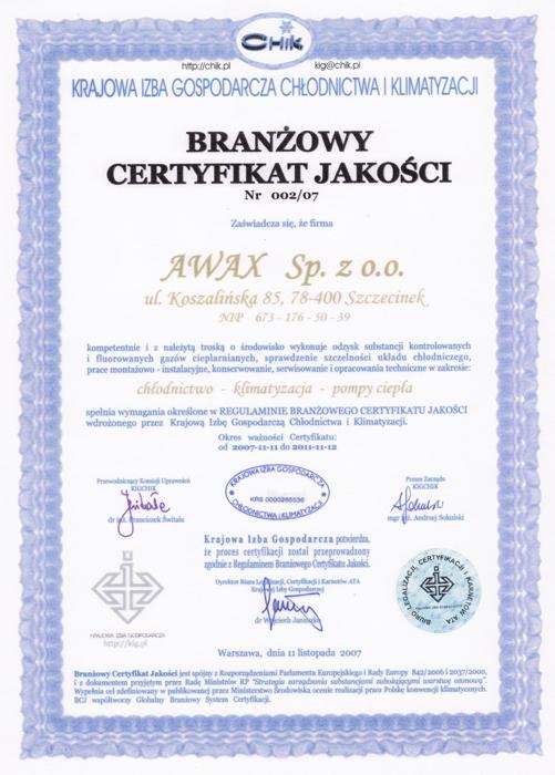 Branżowy Certyfikat Jakości Nr 002/07 dla firmy Awax