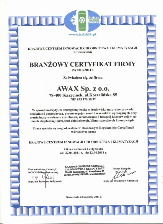 Branżowy Certyfikat Firmy Nr 001/2011 dla firmy Awax
