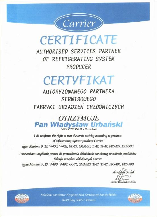 Certyfikat Autoryzowanego Partnera Serwisowego Fabryki Urządzeń Chłodniczych dla firmy Awax