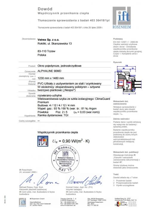 Certyfikat IFT Rosenheim. Badanie na przenikalność ciepła Vetrex Alphaline 90 (V90+) Vetrex