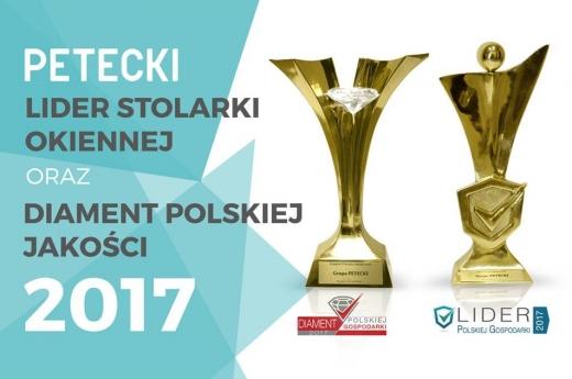 Lider Stolarki Okiennej oraz Diament Polskiej Jakości 2017 Petecki