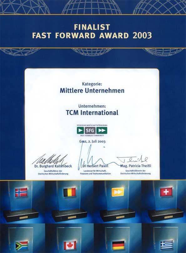 Finalista Fast Forward Award 2003, TCM