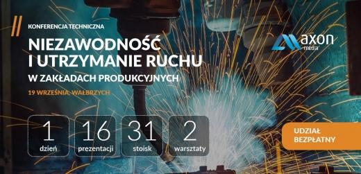 Konferencja Techniczna: Niezawodność i Utrzymanie Ruchu w zakładach produkcyjnych