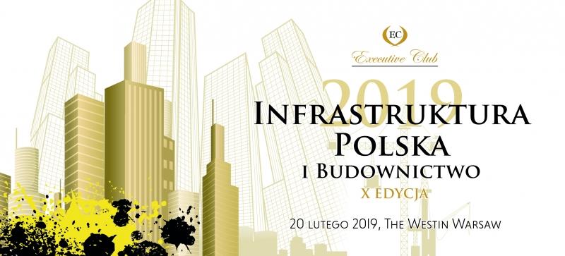 Executive Club, konferencja, Warszawa, Infrastruktura Polska i Budownictwo,