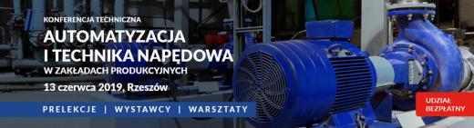 Konferencja Techniczna: Automatyzacja i technika napędowa w zakładach produkcyjnych