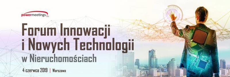 Forum Innowacji i Nowych Technologii w Nieruchomościach Powermeetings