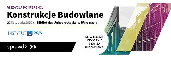Konferencja KONSTRUKCJE BUDOWLANE 2019